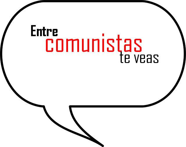 Entre comunistas te veas por Elizabeth Fuentes