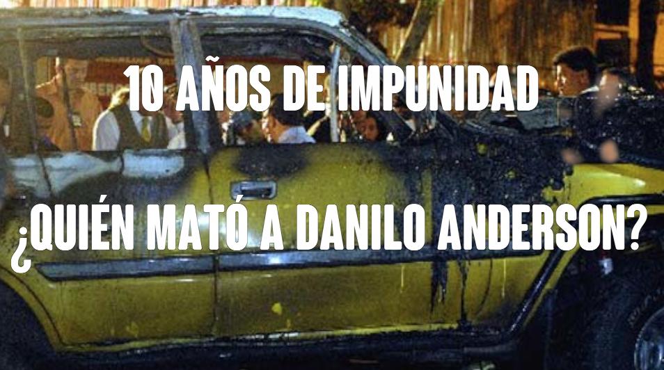 10 años de impunidad en el homicidio de Danilo Anderson (Video)