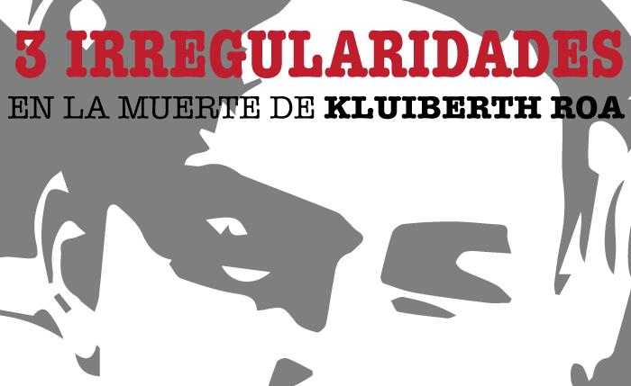 Así se violaron leyes y tratados internacionales en el asesinato del estudiante Kluiberth Roa