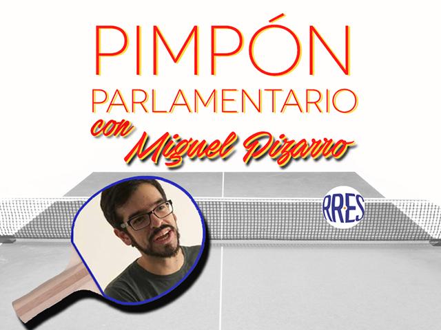 Pimpón parlamentario con Miguel Pizarro
