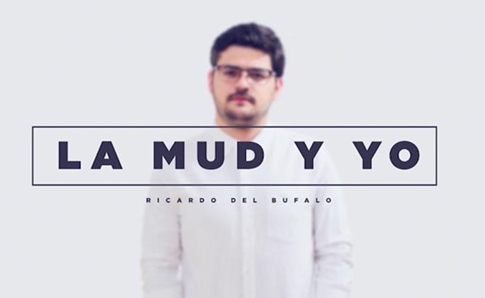 """""""La MUD y yo"""", primer sencillo promocional de Ricardo del Bufalo"""