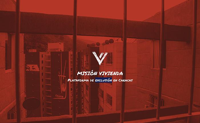 ESPECIAL | Misión Vivienda: plataforma de exclusión en Caracas