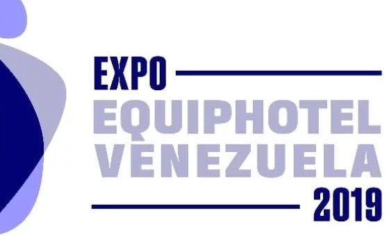 XIII Expo Internacional EquipHotel Venezuela 2019