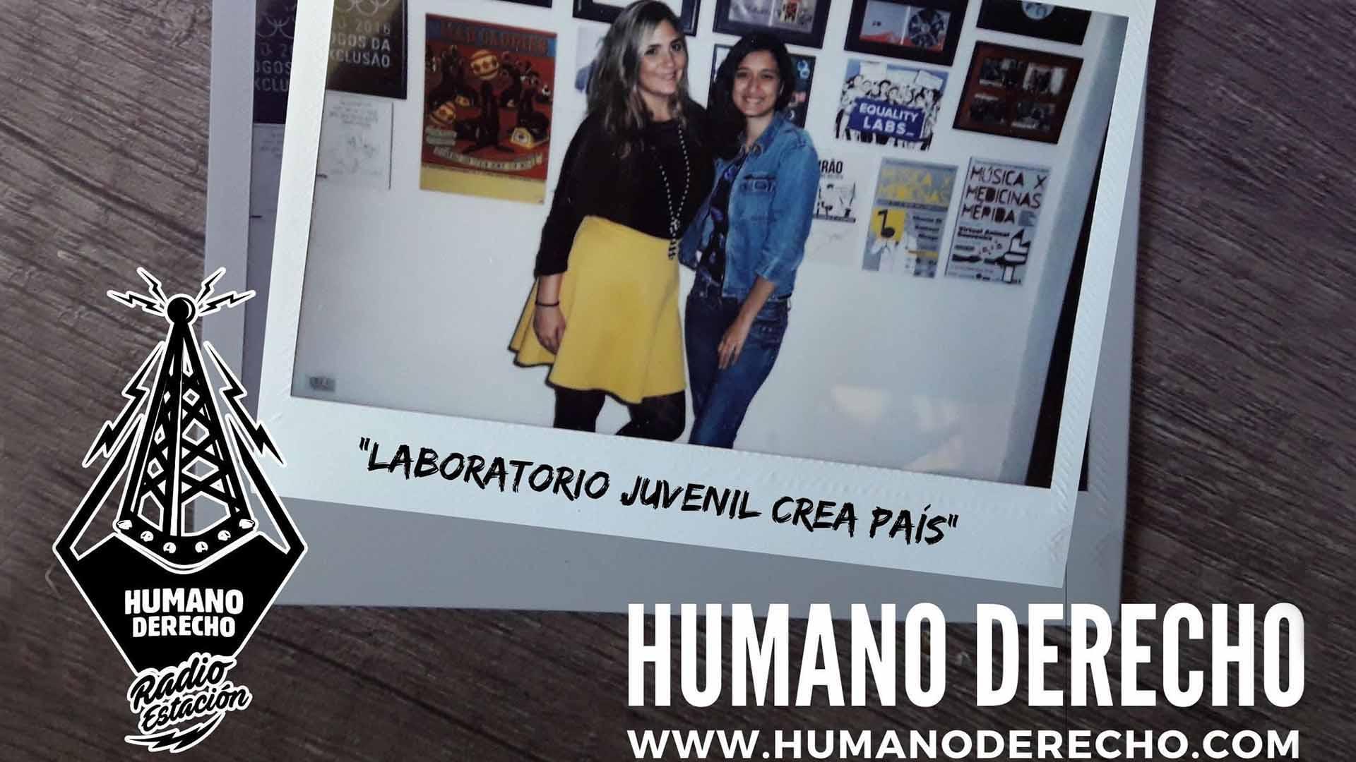 "Humano Derecho #158 con Adriana Pérez, representante de Laboratorio Juvenil ""Crea País"""