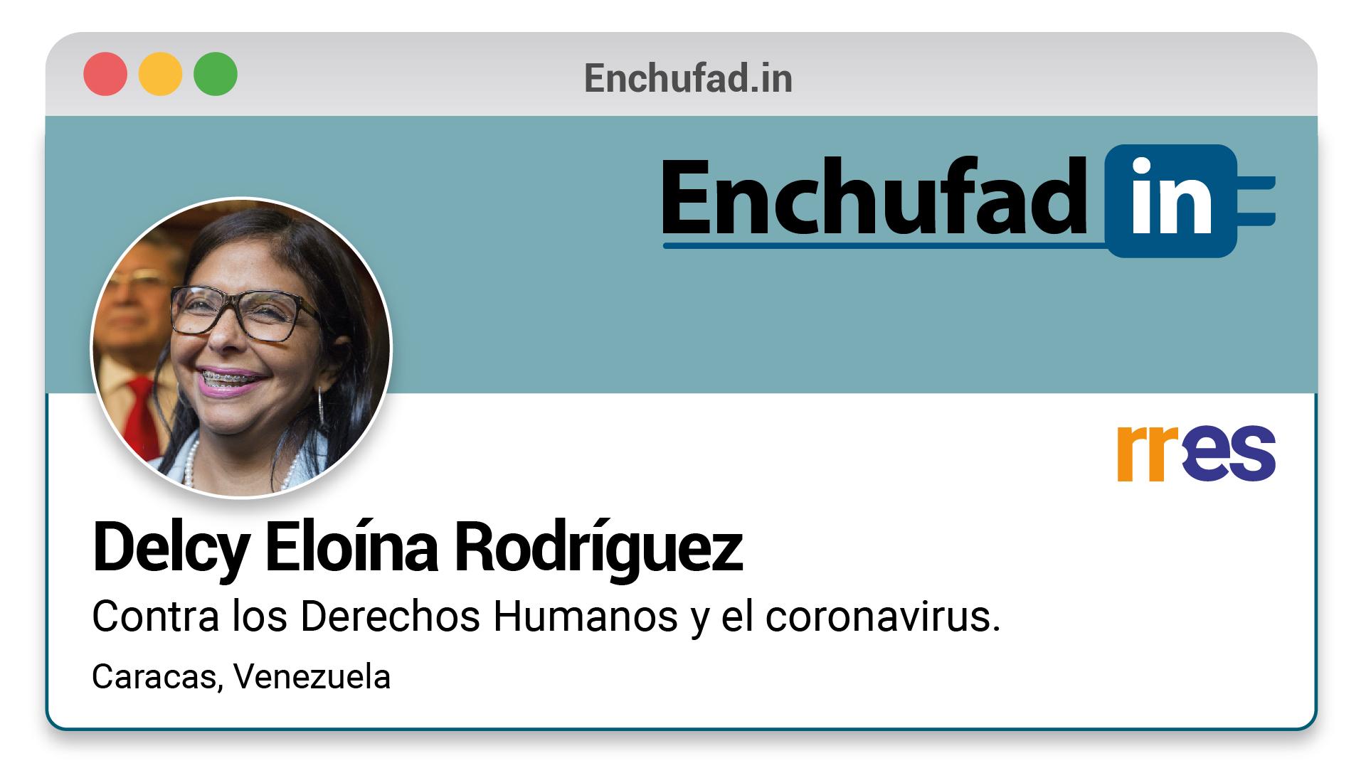 #EnchufaDÍN | Felicita a Delcy Rodríguez por su nuevo cargo