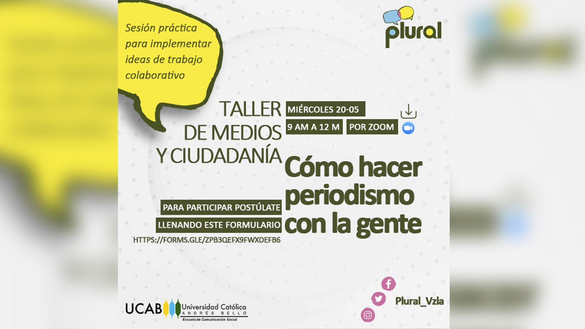 Plural invita al taller: Cómo hacer periodismo con la gente
