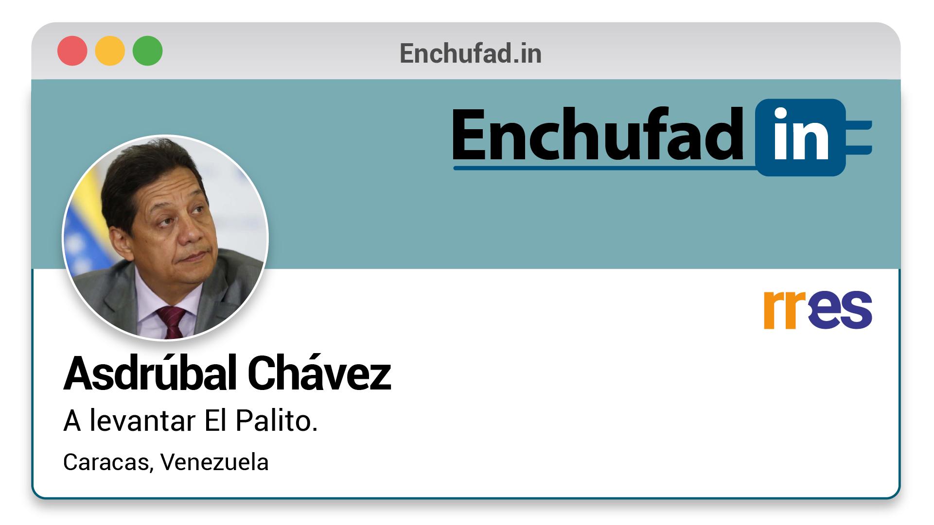 #EnchufaDÍN | Felicita a Asdrúbal Chávez por su nuevo cargo