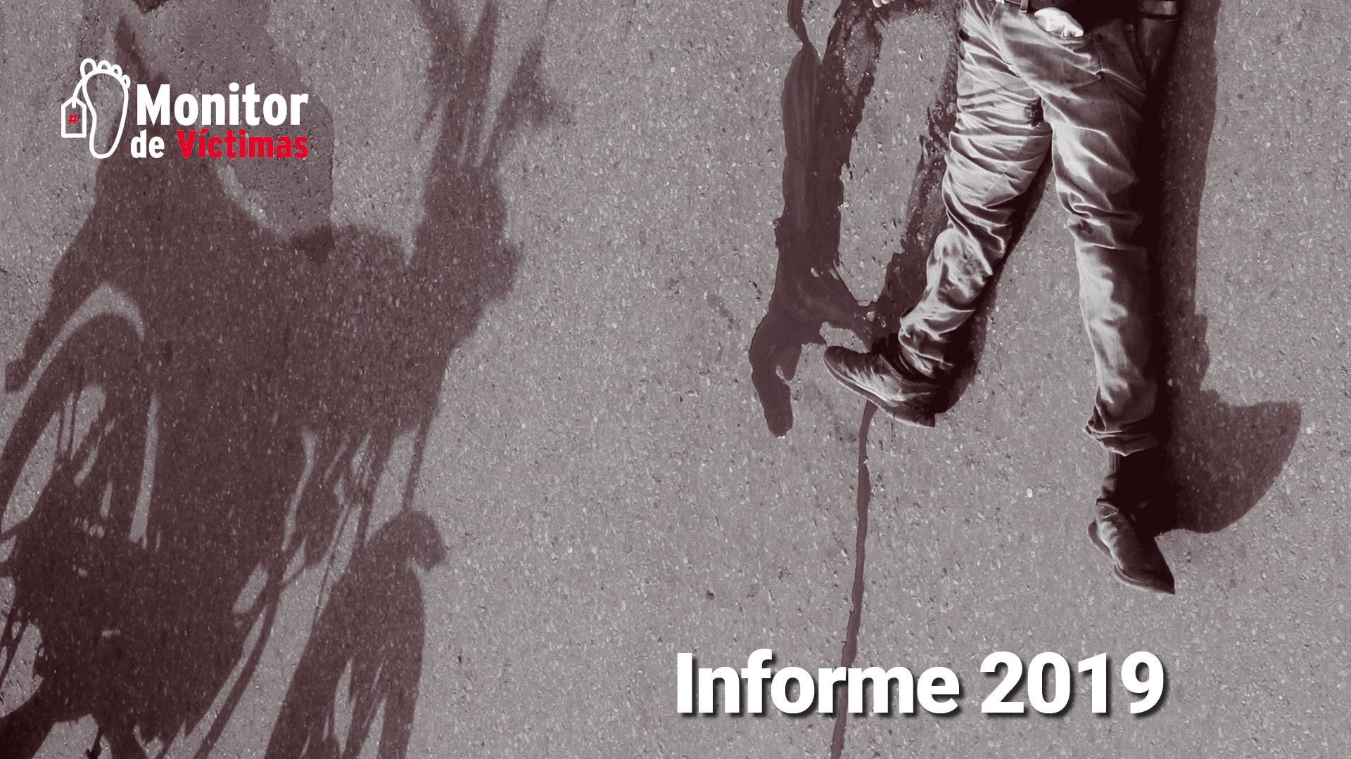 Informe #MonitorDeVíctimas 2019. Hogares peligrosos y policías asesinos