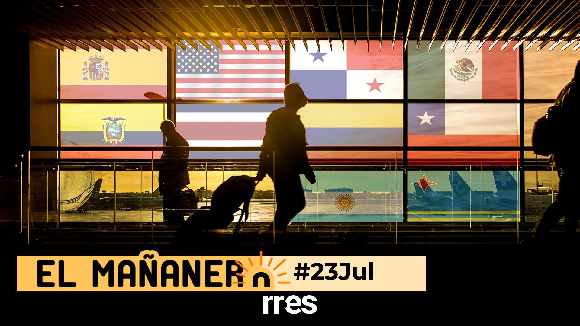 El Mañanero de hoy #23Jul: Las 8 noticias que debes saber