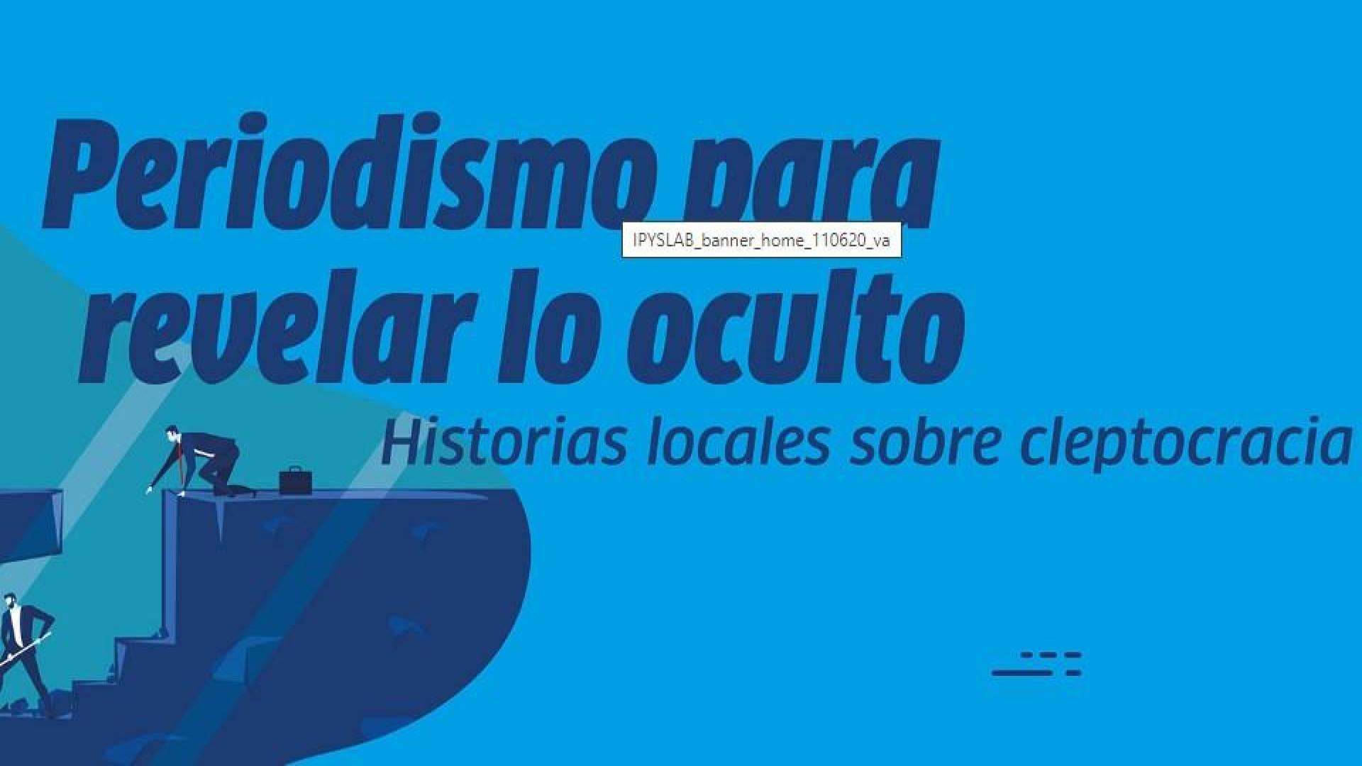 """IPYS Venezuela presenta """"Periodismo para revelar lo oculto: Historias locales sobre cleptocracia"""""""