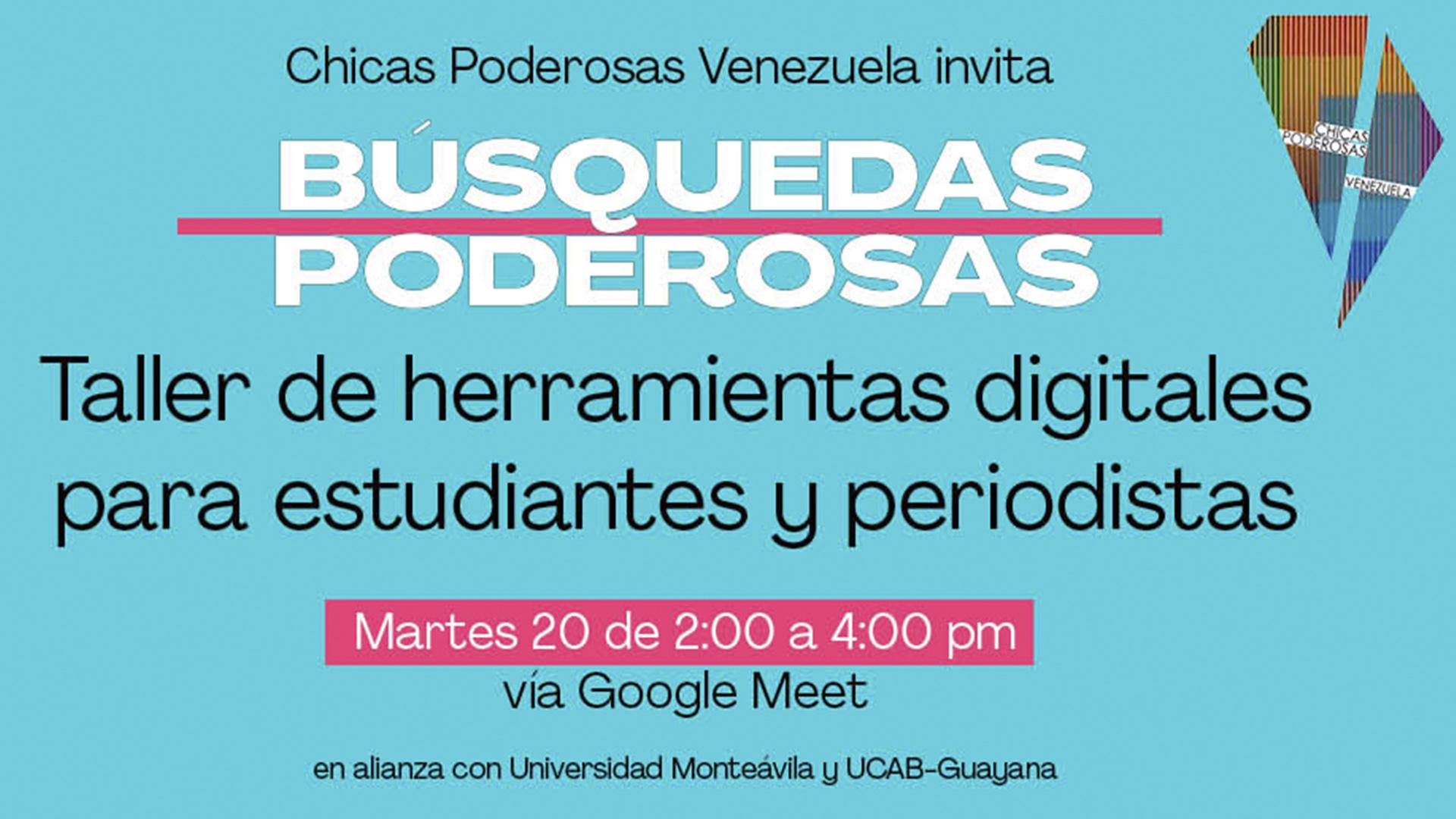 Chicas Poderosas Venezuela dicta Taller de Herramientas Digitales para estudiantes y periodistas