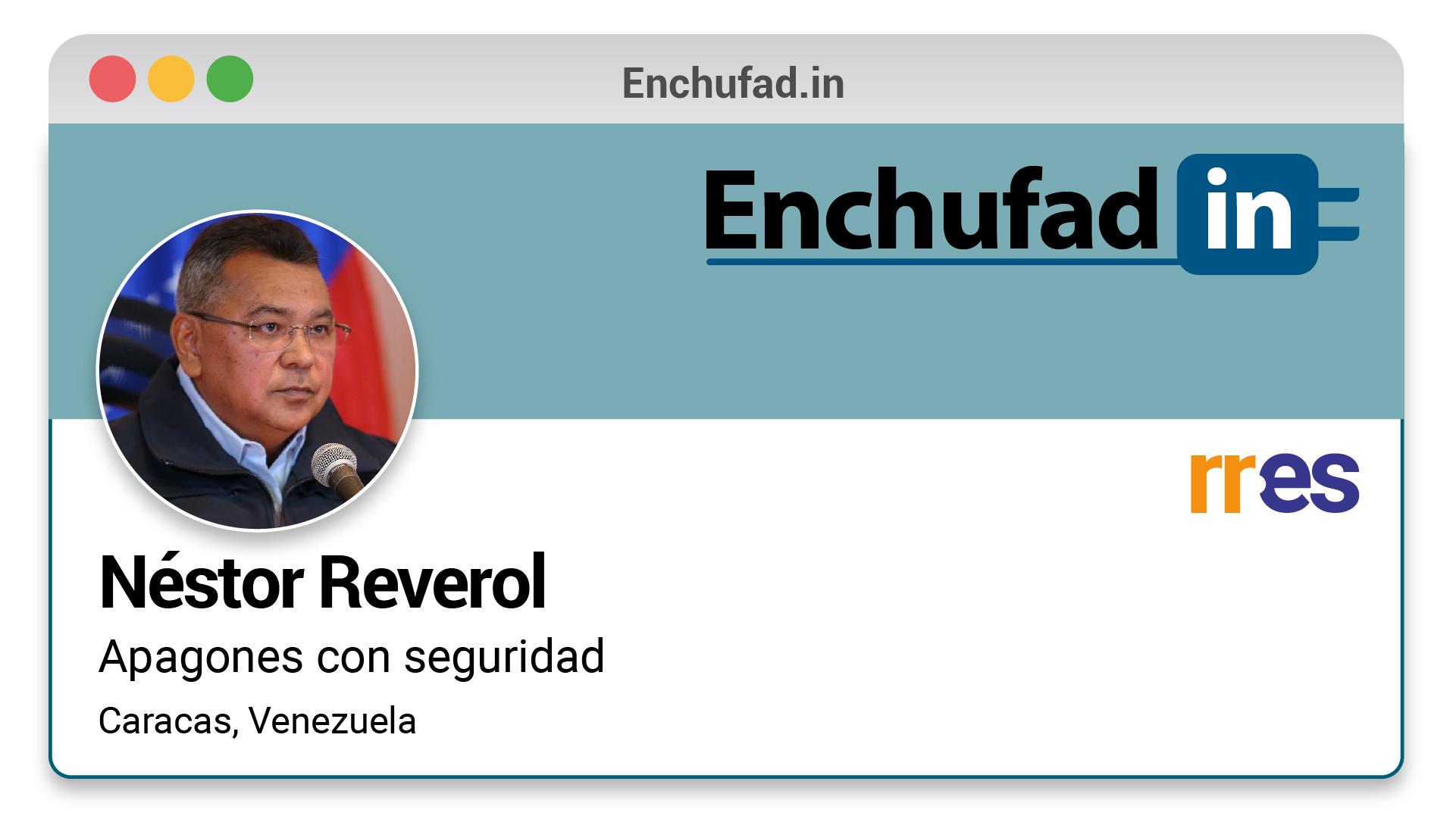 #EnchufaDÍN | Felicita a Néstor Reverol por su nuevo cargo