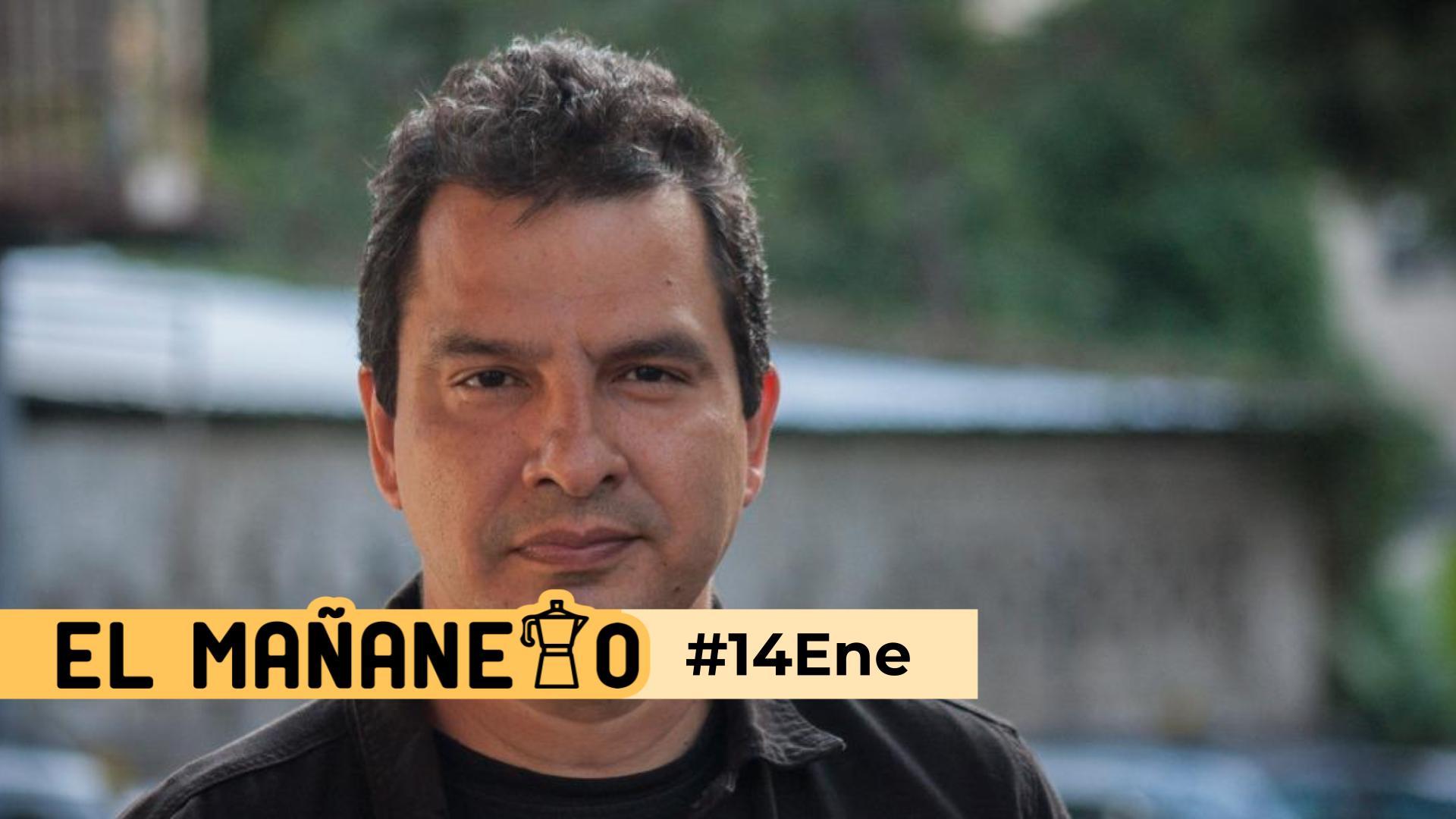 El Mañanero de hoy #14Ene: Las 8 noticias que debes saber