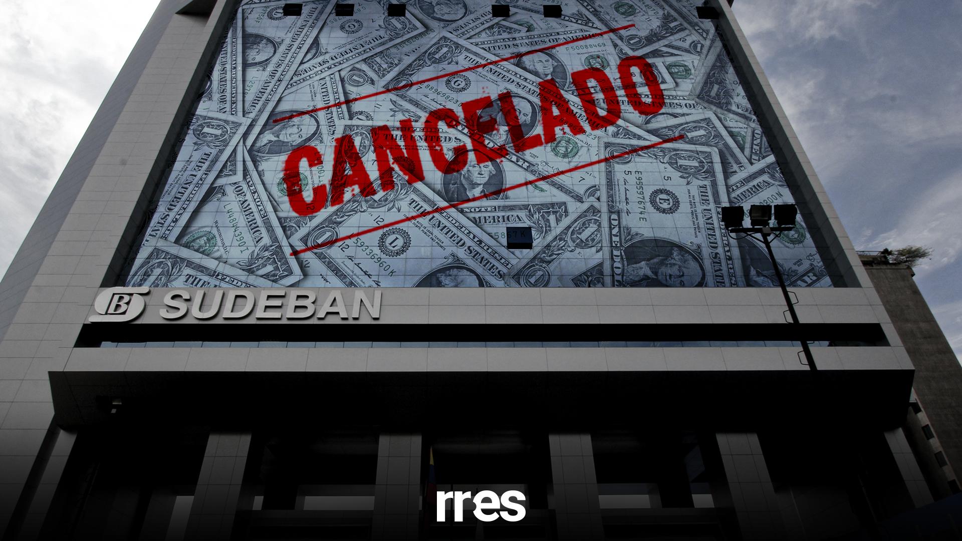 Sudeban frena los créditos en dólares: ¿Qué está pasando en la banca?
